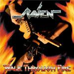 Raven - Walk Through Fire