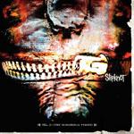 Slipknot - Vol 3. The Subliminal Verses
